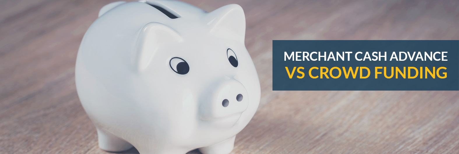 Why amerchant cash advanceis better than crowdfunding